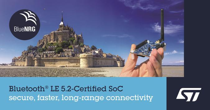 意法半导体推出Bluetooth®5.2认证系统芯片,可延长通信距离,提高吞吐量、可靠性和安全性