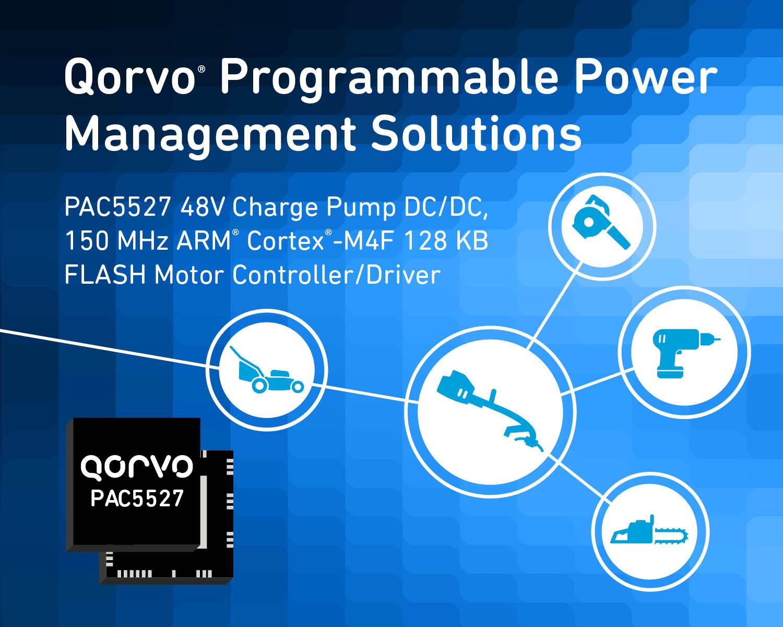 Qorvo®新款适用于无刷直流电动工具的新型电源应用控制器(PAC™)具有突破性的集成水平和性能